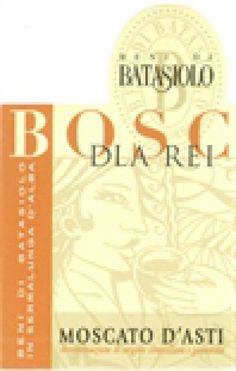 10 Top Sweet Moscato Wine Picks: Beni di Batasiolo Moscato d'Asti Bosc dla Rei 2013 (Italy) $16