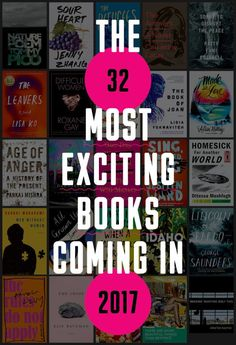 **Looking forward to checking this list out!**  Here are the books we can't wait to read in 2017! (Ranked in no particular order.)