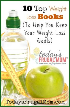 10 Top Weight Loss Books (To Help You Keep Your Weight Loss Goals) :: Today's Frugal Mom™