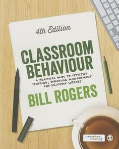 A practical guide to effective teaching, behavior, management and colleague support. 4th edition Published 2015.
