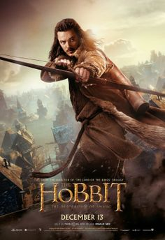 Bard from The Hobbit: The Desolation Of Smaug: the way they played his character was awesome!!