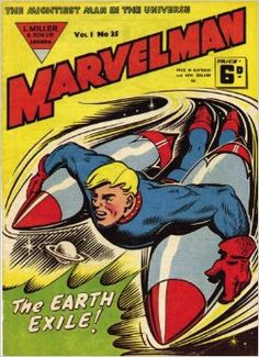 Who is the mysterious Marvelman? If you only know him from his dark… Ms Marvel, Marvel Man, Captain Marvel, Marvel Comics, Comic Art, Comic Books, Comic Covers, Book Covers, Old Comics