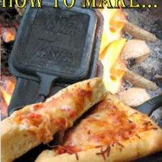 41 Camping Ideas and Tips; number one, how to make pizza over the fire using a pie iron