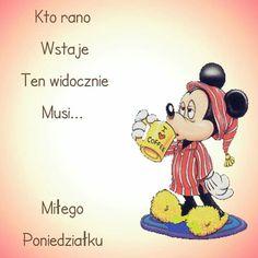 Good Day, Good Morning, Weekend Humor, Motto, Drawings, Cute, Capri, Disney, Humor