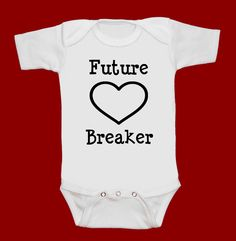 Future Heart Breaker funny screenprint baby onesie by MeSoSmall,