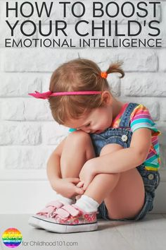 How To Boost Your Childs Emotional Intelligence Managing Big Emotions