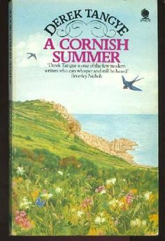 A Cornish Summer by Derek Tangye, http://www.amazon.co.uk/dp/0722183976/ref=cm_sw_r_pi_dp_Uc-Isb0BA9YC3