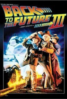"Back to the Future 3 (1990)  Directed by Robert Zemeckis,  Starring Michael J. Fox, Christopher Lloyd, Mary Steenburgen.  Marvelous ending of a very good story. Love the Dr. Emmett's advice ""Your future hasn't been written yet.  No one's has.  Your future is whatever you make it.  So make it a good one."""