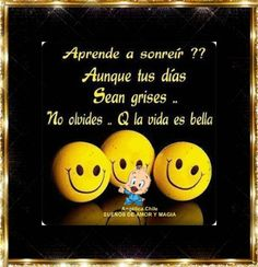 SUEÑOS DE AMOR Y MAGIA: Aprende a sonreír.