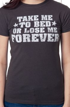 Top Gun Take Me To Bed T-Shirt: Top Gun Juniors T-shirt