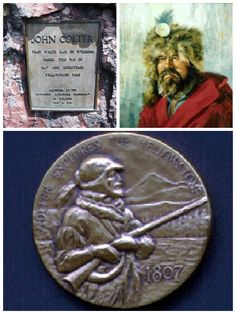 John Colter, Mountain Man, discovered Yellowstone in Wyoming