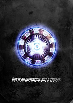 57 best arc reactor concepts images on pinterest iron man arc this is an invitation not a threat tonys arc reactor avengers malvernweather Image collections