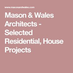 Mason & Wales Architects - Portfolio and Gallery of selected Residential, House Projects throughout New Zealand House Projects, Basin, Wales, Architects, The Selection, New Homes, Day, New Home Essentials, Building Homes