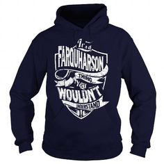 I Love Its a FARQUHARSON Thing, You Wouldnt Understand! T-Shirts