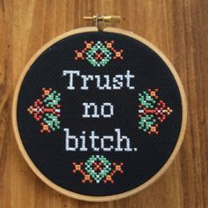 ***THIS IS AN INSTANT DOWNLOAD PATTERN. YOU WILL RECEIVE A .PDF FILE ONLY, NOT A FINISHED CROSS STITCH*** FINISHED PRODUCT IS HERE: https://www.etsy.com/listing/254717119/mature-subversive-cross-stitch-trust-no?ref=shop_home_active_1 Trust No Bitch. If you cant fully commit to carving this phrase onto your body, prison-tattoo style, maybe just stitch it instead? Designed to fit in a 5 hoop when stitched on 14-count fabric. Shades of white, green and of course, orange. A lesson you can l...