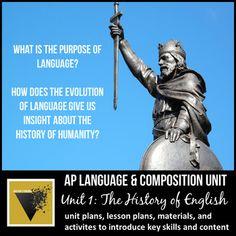 AP English Language & Composition Unit: History of English English Units, Ap English, English Reading, English Language, Language Arts, Teaching English, English Teachers, English Classroom, Language And Society