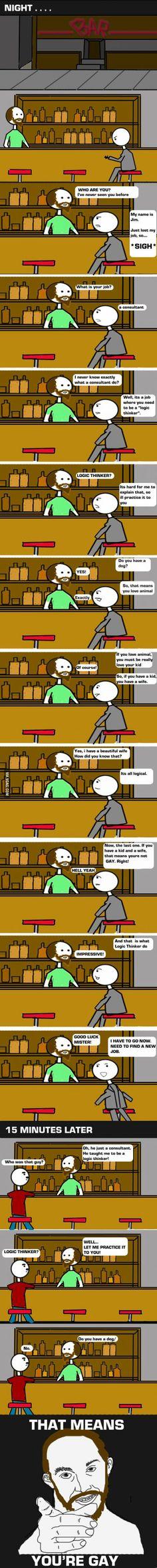 Logic thinker.