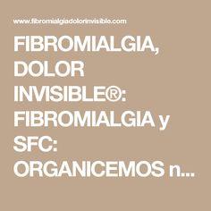 FIBROMIALGIA, DOLOR INVISIBLE®: FIBROMIALGIA y SFC: ORGANICEMOS nuestro propio RITMO y RUTINA para realizar nuestras TAREAS