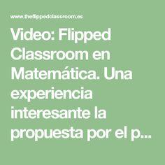 Video: Flipped Classroom en Matemática. Una experiencia interesante la propuesta por el profesor José Luis Palomar de España, invirtiendo su clase de Matemáticas empleando EDpuzzle, una magnífica herramienta gratuita para enviar vídeos Interactivos a la clase.  #Matemáticas #vídeo #FlippedClassroom #EDpuzzle #RecursosLibres