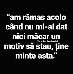 Am fost puternică pentru tine Narcissist Father, Black Quotes, Let Me Down, Cute Texts, Sad Stories, Sad Love Quotes, True Words, In My Feelings, Lyrics