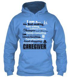 I am a Caregiver Hooded Sweatshirt | Teespring