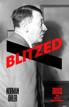 The sensational German bestseller on the overwhelming role of drug-taking in the Third Reich, from Hitler to housewives. 'Bursting with interesting facts' Vice 'Extremely interesting ... a serious piece of scholarship, very w...