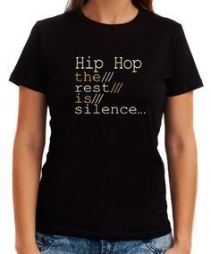 Hip Hop The Rest Is Silence... Women T-Shirts