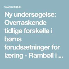 Ny undersøgelse: Overraskende tidlige forskelle i børns forudsætninger for læring-Rambøll i Danmark