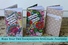 make-your-own-inexpensive-gratitude-journals - love this idea for my daughters!
