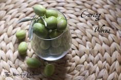 Curing Green Olives: The process is simple. Anyone can do it!