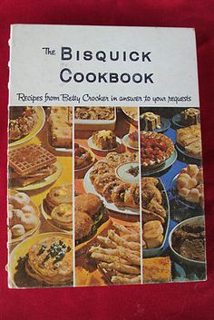 VINTAGE 1964 THE BISQUICK COOKBOOK BETTY CROCKER RECIPES FIRST EDITION