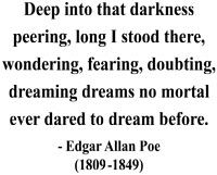 "Edgar Allan Poe....the cadence of ""The Raven"" is why I read it over and over and over."