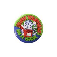 1980s British Educational Badge - Bury Yourself in a Book