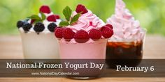 National Frozen Yogurt Day on February recognizes a sweet frozen dessert that has gone from fad status to staple freezer item in a few decades. National Days, National Holidays, Wacky Holidays, Holidays And Events, Lame Duck, National Day Calendar, February 6th, Healthy Alternatives, Frozen Yogurt