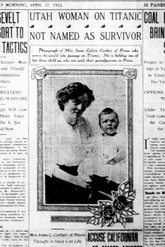 This article about Provo's Irene Corbett dying on the Titanic ran in The Salt Lake Tribune) on April 17, 1912.