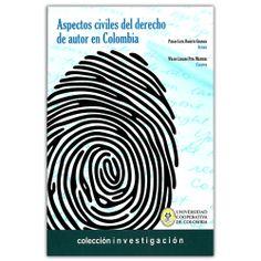 Aspectos civiles del derecho de autor en Colombia -  Piedad Lucia Barreto Granada - Universidad Cooperativa de Colombia http://www.librosyeditores.com/tiendalemoine/3573-aspectos-civiles-del-derecho-de-autor-en-colombia-9789587600124.html Editores y distribuidores