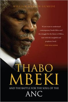 Thabo Mbeki and the Battle for the Soul of the ANC: Second Edition I Am An African, Xhosa, Reading Lists, Economics, Book Worms, Books To Read, Insight, Battle, This Book