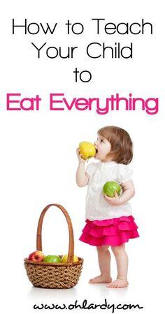 How to teach Your Child to Eat Everything! You can teach your child to not be picky. Help them learn to love real food, healthy food and snacks. Real food for kids! Hopefully it will work on picky adults too! Kids And Parenting, Parenting Hacks, Single Parenting, Healthy Kids, Healthy Food, Healthy Lunches, Healthy Breakfasts, Healthy Chicken, Healthy Eating