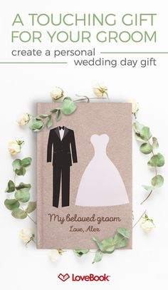 Bring a tear to his eye on your wedding day. You can create a custom LoveBook yourself with unlimited pages at one flat rate, professionally printed and bound. This is a keepsake he will love and treasure forever.