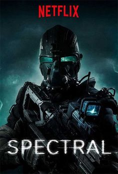 Spectral (2016) online o descargar gratis HD