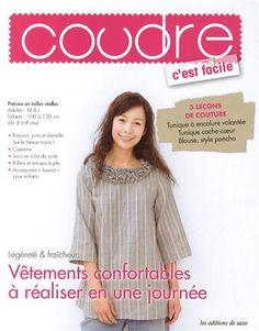 Vêtements confortables à réaliser en une journée : 3 leçons de couture, Tunique à encolure volantée, Tunique cache-coeur, Blouse, style poncho de Collectif