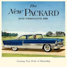 1955 Packard Patrician | Flickr - Photo Sharing!; Vintage car ad.