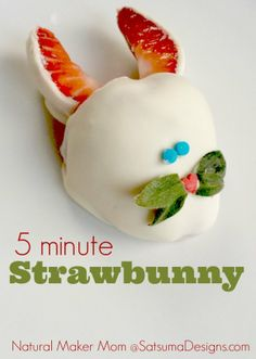 5 Minute Strawbunny! How cute is this?!