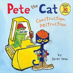 Pete the Cat builds a playground in New York Times bestselling artist James Dean's Pete the Cat: Construction Destruction . When Pete sees that the playground is in bad shape, he gets a totally groovy