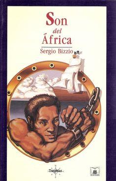 """""""Son del África"""", Sergio Bizzio, Fondo de Cultura Económica."""