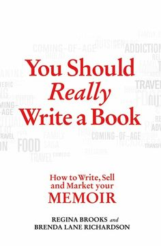 Buy You Should Really Write a Book: How to Write, Sell, and Market Your Memoir by Brenda Lane Richardson, Regina Brooks and Read this Book on Kobo's Free Apps. Discover Kobo's Vast Collection of Ebooks and Audiobooks Today - Over 4 Million Titles! Memoir Writing, Writing A Book, Writing Tips, Autobiography Writing, Writing Strategies, Singing Lessons, Singing Tips, Business Writing, Successful Business