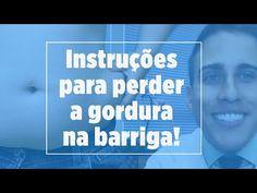 Instruções para perder a Gordura na Barriga | Dr. Juliano Pimentel - YouTube