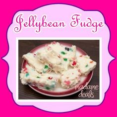 Easter Recipe: Jelly Bean Fudge