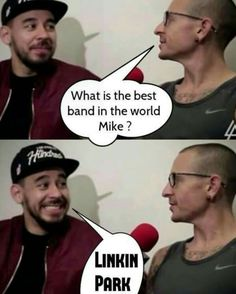 Word! Chester❤ and Mike