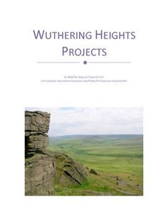 In need of projects to complete your novel unit for Emily Bronte's Gothic novel? This 4 page document includes 4 Creative assignments and rubrics for evaluation from the Gothic novel Wuthering Heights by Emily Bronte. Assignments include: --Writing Love Letters